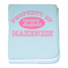 Property of Makenzie baby blanket