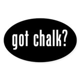 got chalk? Oval Sticker #2