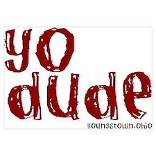 YO Dude