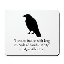 Edgar Allen Poe Quote Mousepad