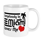 Somebody In Miami Loves Me Small Mug