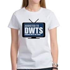 Addicted to DWTS Women's T-Shirt