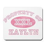 Property of Kaylyn Mousepad