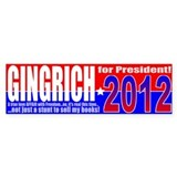 Anti-Gingrich President 2012 Bumper Sticker