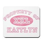 Property of Kaitlyn Mousepad