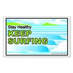 Stay Healthy... Rectangle Sticker