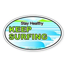 Stay Healthy... Oval Decal