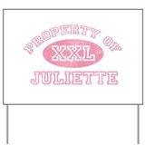 Property of Juliette Yard Sign