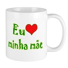 I Love Mom (Port/Brasil) Mug