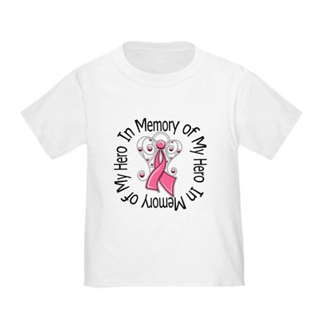 In Memory Breast Cancer Toddler T-Shirt