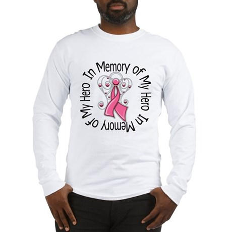 In Memory Breast Cancer Long Sleeve T-Shirt