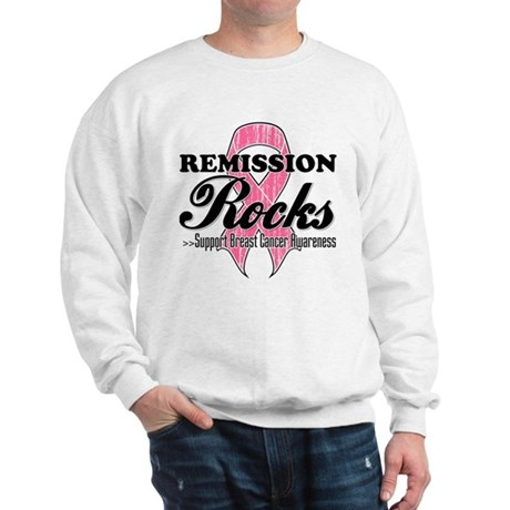 Remission Rocks Breast Cancer Sweatshirt