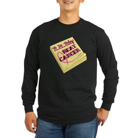 To Do Beat Breast Cancer Long Sleeve Dark T-Shirt