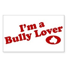 I'm a Bully Lover! Rectangle Decal