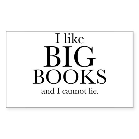 I LIke Big Books Sticker (Rectangle)