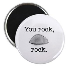 "You rock, rock 2.25"" Magnet (10 pack)"