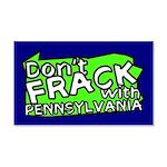 Don't Frack with Pennsylvania 22x14 Wall Peel