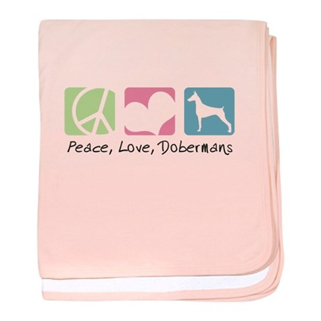 Peace, Love, Dobermans baby blanket