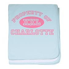 Property of Charlotte baby blanket