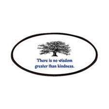 WISDOM GREATER THAN KINDNESS Patches