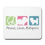 Peace, Love, Maltipoos Mousepad