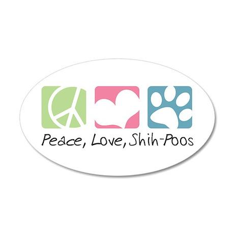 Peace, Love, Shih-Poos 38.5 x 24.5 Oval Wall Peel