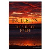 Inclusion the Sunrise to Life