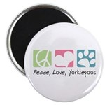 Peace, Love, Yorkiepoos Magnet