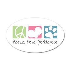 Peace, Love, Yorkiepoos 22x14 Oval Wall Peel