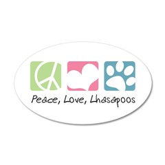 Peace, Love, Lhasapoos 22x14 Oval Wall Peel