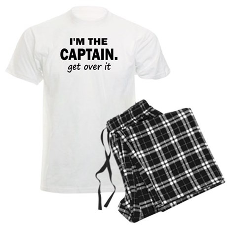 I'M THE CAPTAIN. GET OVER IT Men's Light Pajamas