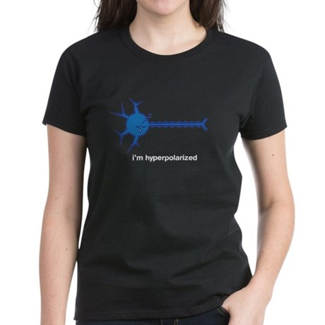 I'm hyperpolarized Women's Dark T-Shirt