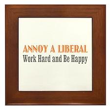 Annoy a Liberal Framed Tile