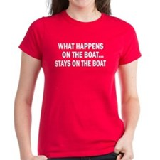 WHAT HAPPENS ON THE BOAT Tee