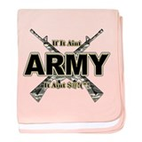 US Army If It Aint Army baby blanket