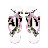 US Army If It Aint Army Flip Flops