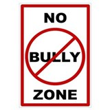 No Bully Zone Anti-Bullying