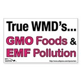 True WMD's...GMO Foods &amp; EMF Pollution Decal