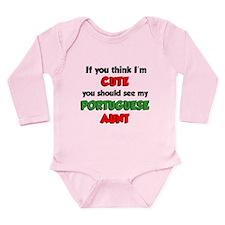 Think I'm Cute Portuguese Aun Baby Suit