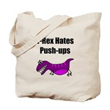 T-Rex Push Ups Tote Bag