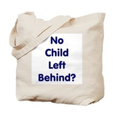 No Child Left Behind Tote Bag