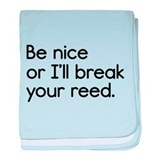 Break Your Reed baby blanket