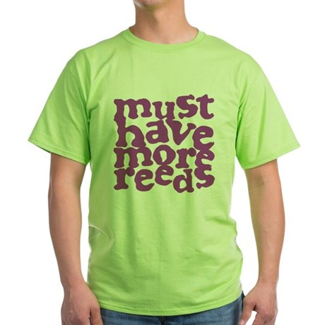 More Reeds Green T-Shirt