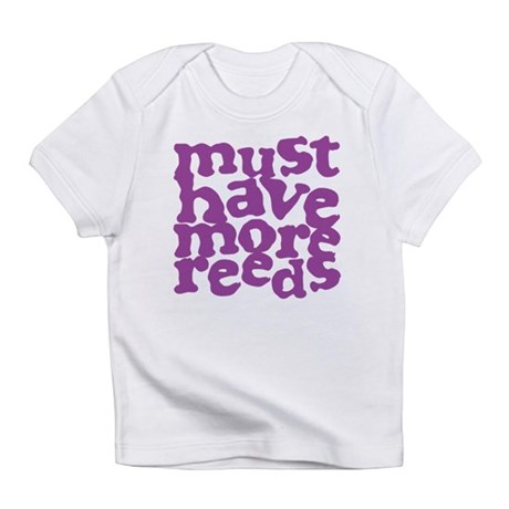 More Reeds Infant T-Shirt