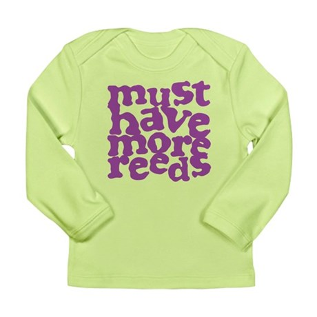 More Reeds Long Sleeve Infant T-Shirt