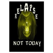 relapse not today
