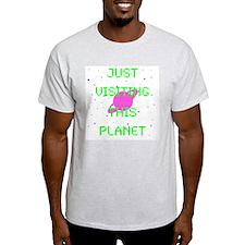 Just Visiting Wh. T-Shirt