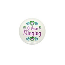 I Love Singing Mini Button (10 pack)
