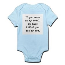 Killed You Off Infant Bodysuit