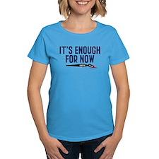 Castle It's Enough For Now Women's Dark T-Shirt